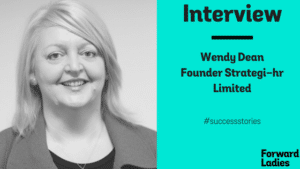 SUCCESS STORIES: AN INTERVIEW WITH WENDY DEAN OF STRATEGI-HR LIMITED