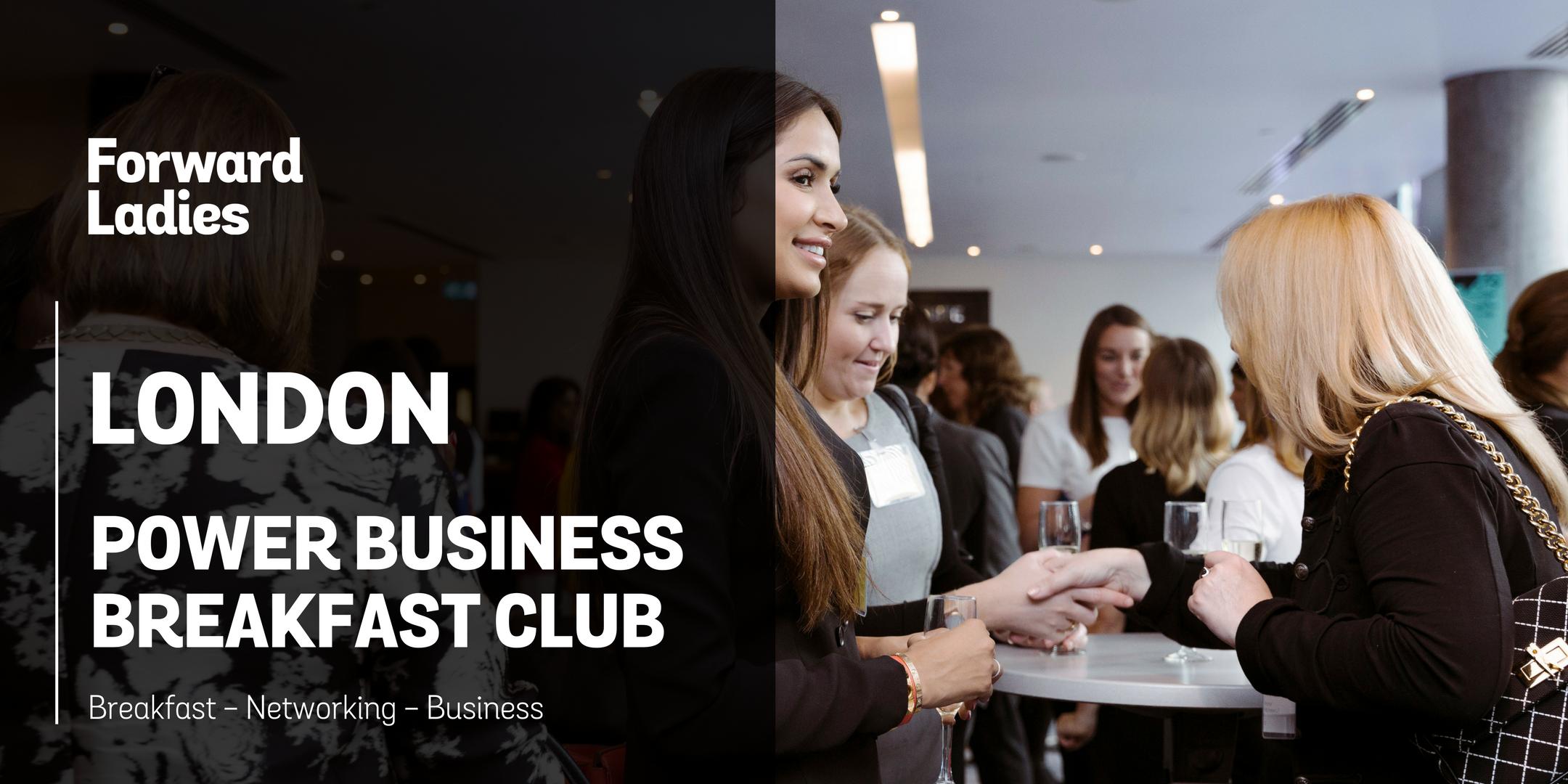 Forward Ladies London Power Business Breakfast Club – December