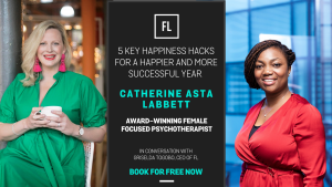 In Conversation With Catherine Asta Labbett: 5 Key Happiness Hacks For A Happier & More Successful Year
