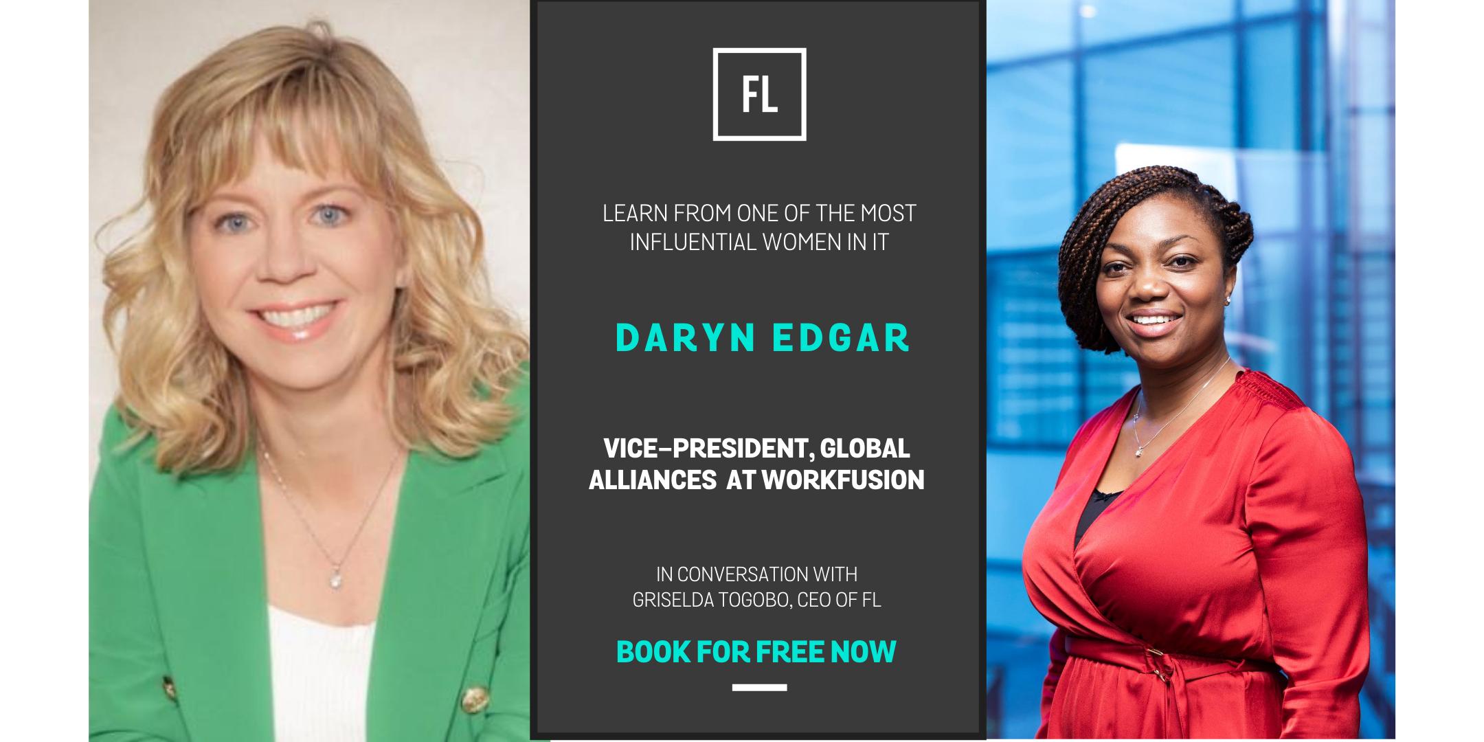 In Conversation With Daryn Edgar, Digital Business Leader