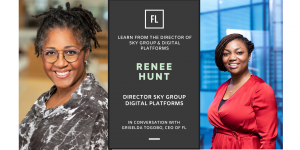 In Conversation With Renee Hunt, Director Sky Group Digital (PRE-RECORDED)